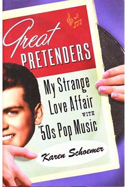 Great Pretenders - My Strange Love Affair With