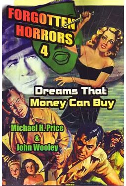 Forgotten Horrors 4: Dreams That Money Can Buy