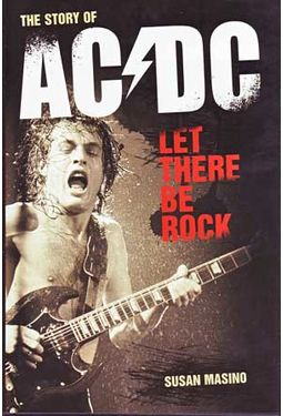 AC/DC - Let There Be Rock - The Story of AC/DC