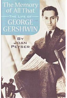 George Gershwin - The Memory of All That