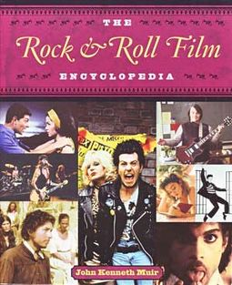 The Rock & Roll Film Encyclopedia