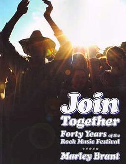 Join Together: Forty Years of the Rock Music