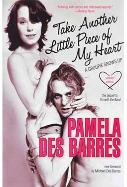 Pamela Des Barres - Take Another Little Piece of