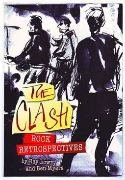 The Clash - Rock Retrospectives