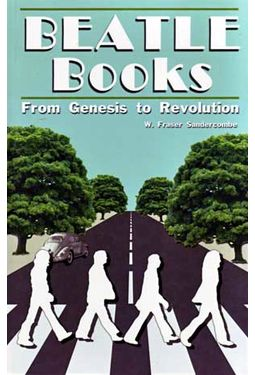 The Beatles - Beatle Books: From Genesis To