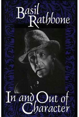 Basil Rathbone - In And Out of Character