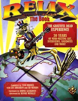 Grateful Dead - Relix, The Book: The Grateful