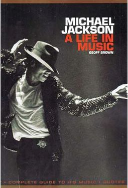 Michael Jackson - Michael Jackson - A Life in