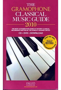 The Gramophone Classical Music Guide 2010