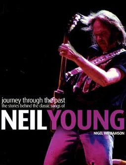 Neil Young - Journey Through The Past: The