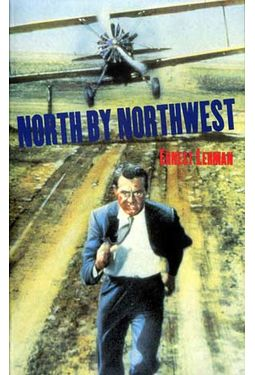 North By Northwest: Screenplay of the Movie