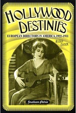 Hollywood Destinies: European Directors In