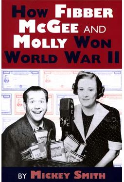 Fibber McGee and Molly: How Fibber McGee And