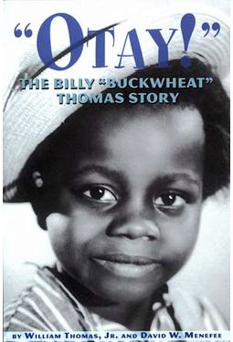 "Billy ""Buckwheat"" Thomas - ""Otay!"" - The Billy"