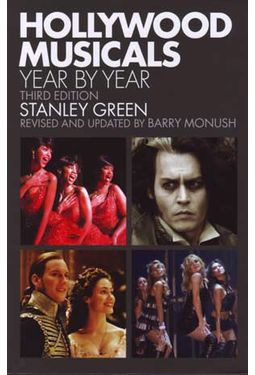 Hollywood Musicals Year By Year [3rd Edition]