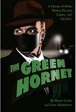 The Green Hornet: A History of Radio, Motion