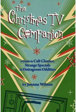 The Christmas TV Companion: A Guide to Cult