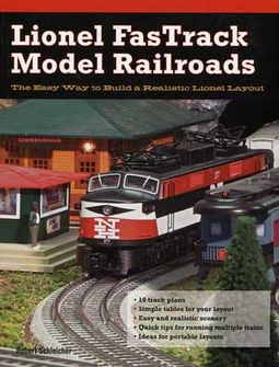 Lionel FasTrack Model Railroads: The Easy Way to