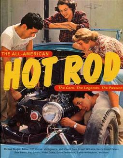The All-American Hot Rod: The Cars. The Legends.
