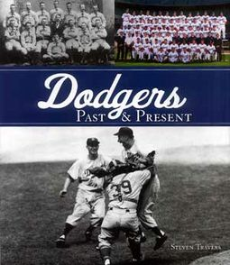 Baseball - Dodgers: Past & Present