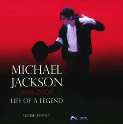 Michael Jackson - Life of a Legend, 1958-2009