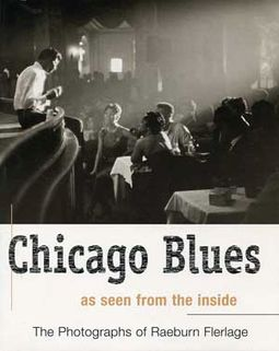 Chicago Blues As Seen From The Inside: The