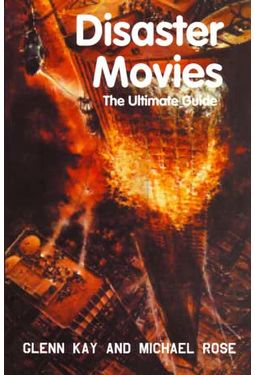Disaster Movies: The Ultimate Guide