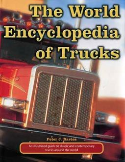 The World Encyclopedia of Trucks: An Illustrated