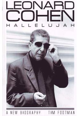 Leonard Cohen - Hallelujah: A New Biography
