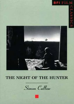 The Night of the Hunter (BFI Film Classics)