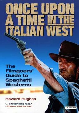 Once Upon a Time in the Italian West: The