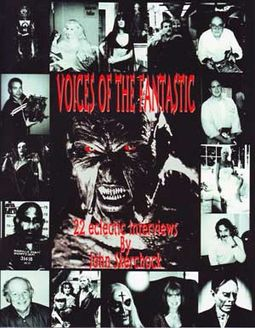 Voices of the Fantastic - 22 Eclectic Interviews