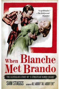 When Blanche Met Brando - The Scandalous Story of