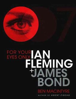 Bond - For Your Eyes Only: Ian Fleming + James