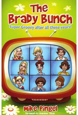 The Brady Bunch: Super Groovy After All These