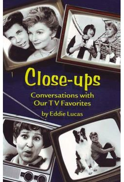 Close-ups: Conversations with Our Favorite TV