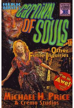 Carnival of Souls and Other Futile Inquiries