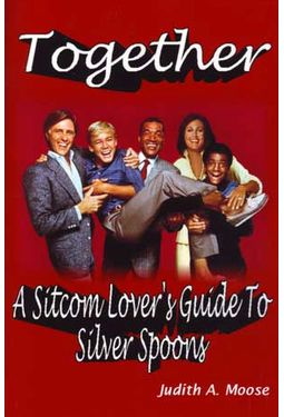 Silver Spoons - Together: A Sitcom Lover's Guide