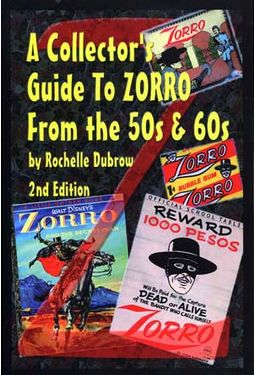 A Collector's Guide to Zorro From the 50s & 60s