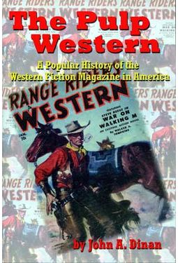 The Pulp Western - A Popular History of the