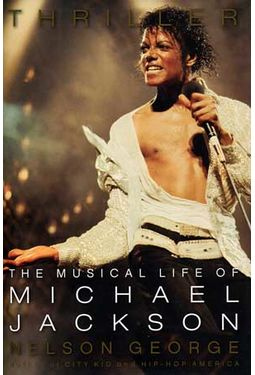 Michael Jackson - Thriller: The Musical Life of