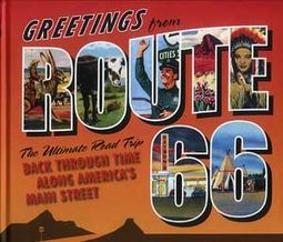 Greetings from Route 66: The Ultimate Road Trip