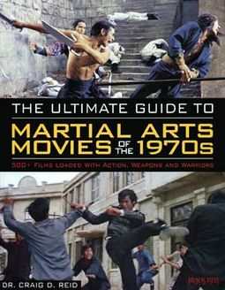 The Ultimate Guide to Martial Arts Movies of the