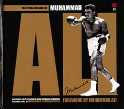 Muhammad Ali: The Official Treasures of Muhammad