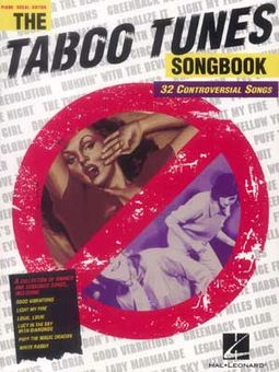 The Taboo Tunes Songbook: 32 Controversial Songs