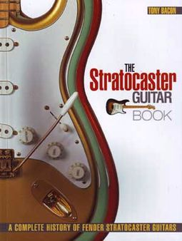 Guitars - The Stratocaster Guitar Book: A