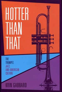Hotter Than That - The Trumpet, Jazz, and