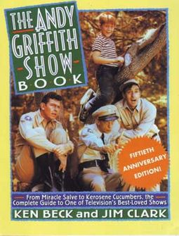 The Andy Griffith Show Book (Fiftieth Anniversary
