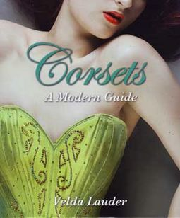 Corsets - A Modern Guide