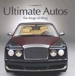 Ultimate Autos - The Kings of Bling